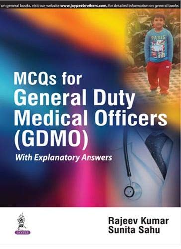 MCQs for General Duty Medical Officers: Rajeev Kumar,Sunita Sahu