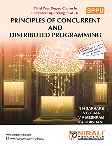 Principles of Concurrent and Distributed Programming (Paperback): N N Sakhare