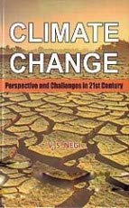Climate Change: Perspectives and Challenges in 21st: edited by V.S.