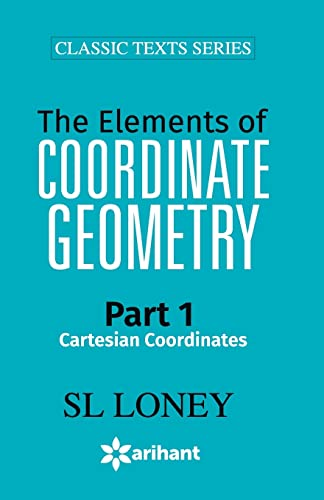 9789351762232: The Elements of Coordinate Geometry Part-1 Cartesian Coordinates
