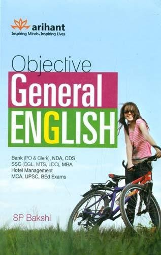 Objective General English: For all Competitive Exams (Bank (PO & Clerk), NDA, CDS, SSC (CGL, ...