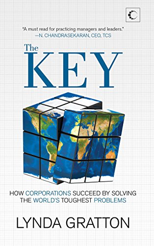 9789351770213: The Key: How Corporations Succeed by Solving the World's Toughest Problems