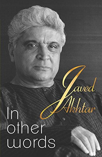 In Other Words: Poems: Javed Akhtar