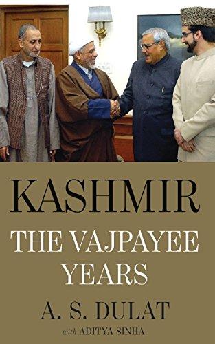 Kashmir: The Vajpayee Years (Hardback): Aditya Sinha, A.