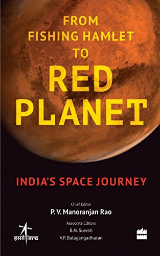 9789351776895: From Fishing Hamlet to Red Planet: India's Space Journey