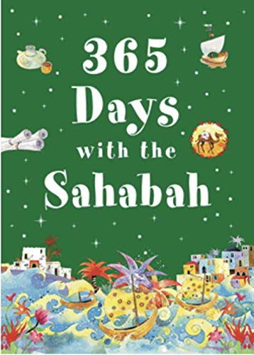9789351790068: 365 Days with Sahabah the Companinos of the Prophet Muhammad