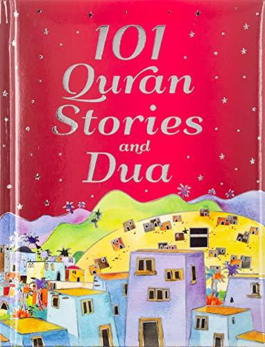 101 Quran Stories and Dua (HB): Saniyasnain Khan