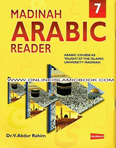 9789351790549: MADINAH ARABIC READER BOOK 7 BY Dr. V. Abdur Rahim