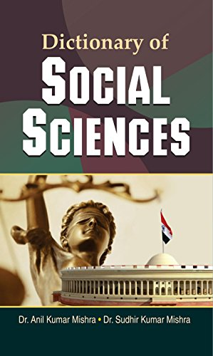Dictionary of Social Sciences: Mishra Sudhir Kumar