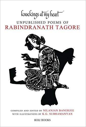 9789351941064: Knockings At My Heart: Unpublished Poems of Rabindranath Tagore