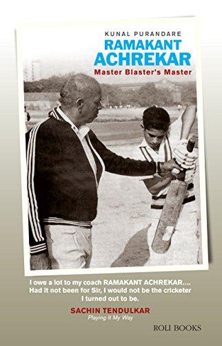Ramakant Achrekar: Master Blasters Master: Kunal Purandare