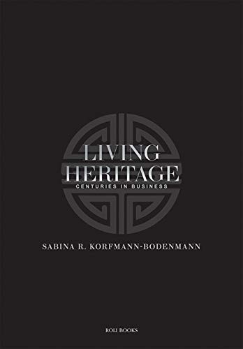 Living Heritage: Centuries in Business: Sabina Korfmann