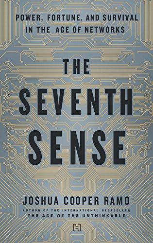 The Seventh Sense: Power, Fortune and Survival: Joshua Cooper Ramo