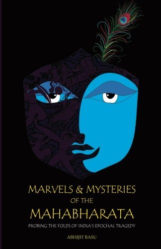 9789352013470: Marvels and Mysteries of the Mahabharata