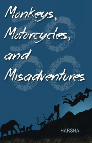 9789352013777: Monkeys, Motorcycles, and Misadventures