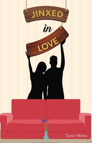 Jinxed in Love: Tarun Mehta