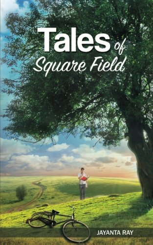 Tales of Square Field (Paperback): Jayanta Ray