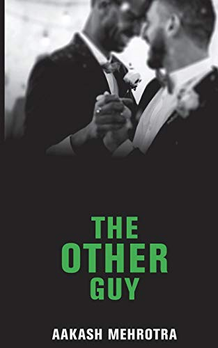 The Other Guy: Mehrotra, Aakash