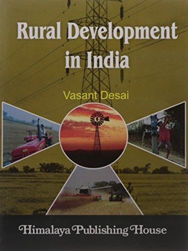 Rural Development in India: Desai, Vasant