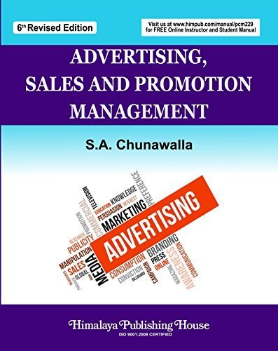 Advertising, Sales and Promotion Management: Chunawalla, S.A.