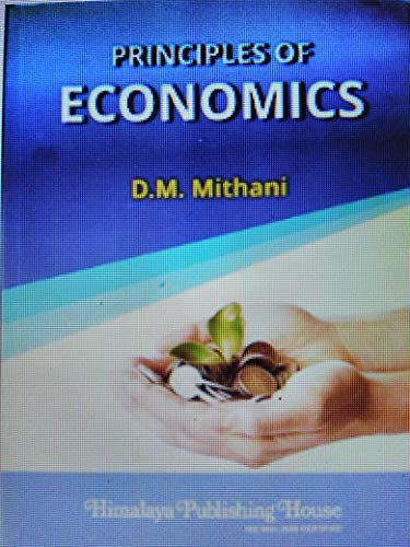 Principles of Economics: Mithani, D M