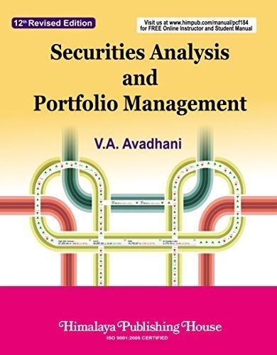 Securities Analysis and Portfolio Management: Avadhani, V.A.