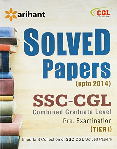 9789352031412: Solved Papers (upto 2014) SSC CGL Combined Graduate Level Pre. Examination Tier-I (1 Edition)