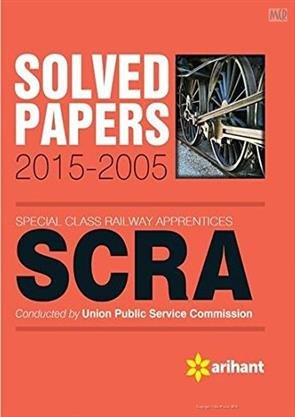 9789352032501: Solved Papers 2015-2005 SCRA Special Class Railway Apprentices': Including Model and Practice Paper