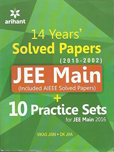 9789352035342: JEE Main Solved Papers (AIEEE & JEE Main 2014-2002) with 10 Complete Practice Sets