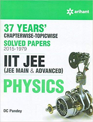 37 Years Chapterwise Solved Papers (2015-1979) IIT: DC Pandey