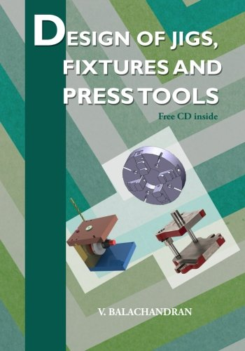 9789352060306: Design of Jigs, Fixtures and Press Tools
