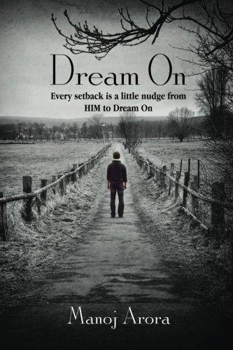Dream On: Every setback is a little: Arora, Manoj