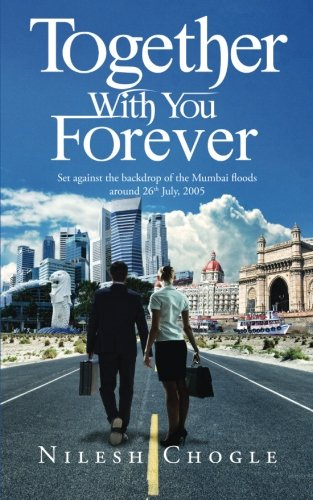9789352063864: Together With You Forever: Set against the backdrop of the Mumbai floods around 26th July, 2005