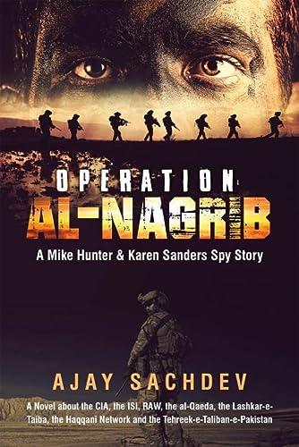 9789352066223: Operation Al-Nagrib: A Mike Hunter & Karen Sanders Spy Story