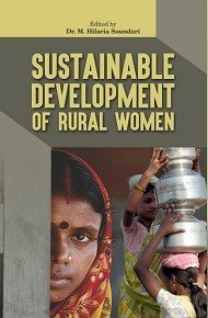 Sustainable Development of Rural Women: edited by M.