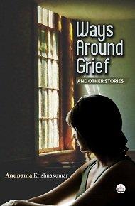 9789352073672: Ways Around Grief & Other Stories