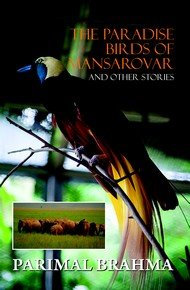 The Paradise Birds of Mansarovar and Other: Parimal Brahma