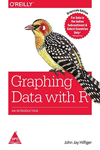 9789352132522: GRAPHING DATA WITH R: AN INTRODUCTION [Paperback] [Jan 01, 2017] HILFIGER