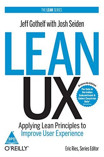 9789352132782: Lean Ux: Applying Lean Principles To Improve User