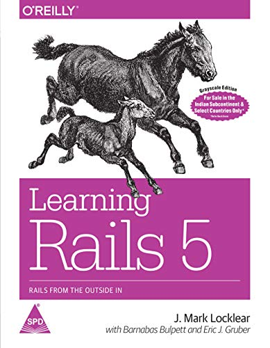 9789352134373: Learning Rails 5: Rails from the Outside In