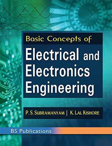 Basic Concepts of Electrical and Electronics Engineering: P. S. Subramanyam