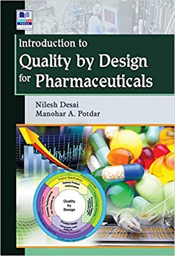 Introduction to Quality by Design for Pharmaceuticals: Nilesh Desai and