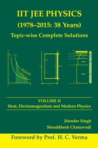 9789352354184: IIT JEE Physics (1978-2015: 38 Years) Topic-wise Complete Solutions Vol. 2: Thermodynamics, Electromagnetism and Modern Physics (Volume 2)