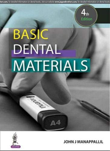 Basic Dental Materials, 4/E: Manappallil John J