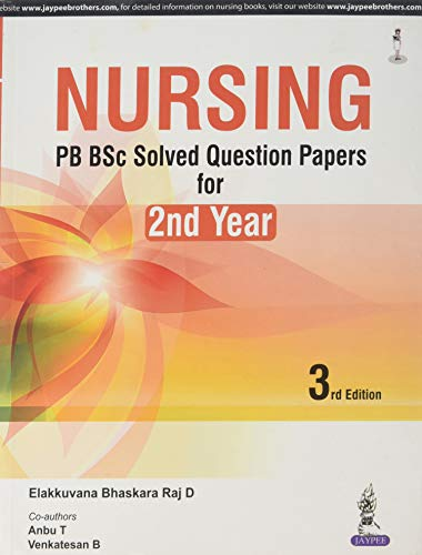 Old)Nursing Pb Bsc Solved Question Papers For: Bhaskara Raj D