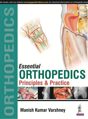 9789352501755: Essential Orthopedics: Principles and Practice
