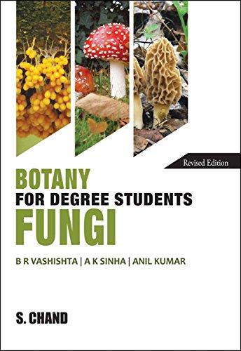 Botany for Degree Students Fungi: B.R. Vashishta B