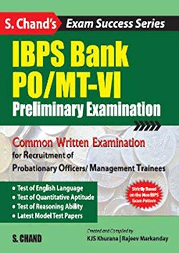 IBPS Bank PO/MT-VI : Preliminary Examinations: Khurana K.J.S. Markanday