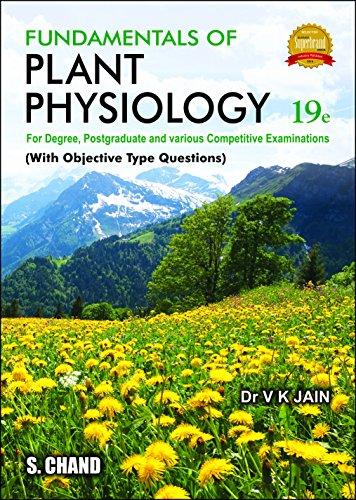 FUNDAMENTALS OF PLANT PHYSIOLOGY: V.K.JAIN