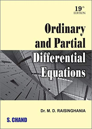 Ordinary and Partial Differential Equations: Dr. M.D. Raisinghania
